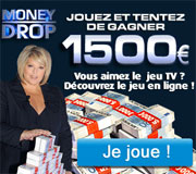 1500 euros avec Money Drop